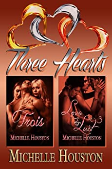 Three Hearts by [Houston, Michelle]