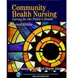 img - for [(Community Health Nursing)] [Author: Karen Saucier Lundy] published on (June, 2010) book / textbook / text book