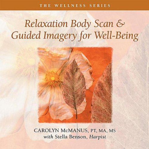 Relaxation Body Scan & Guided Imagery for Well-Being (feat. Stella Benson)