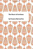 The Heart of Arethusa, Frances Barton Frances Barton Fox, 1494937603