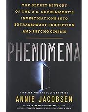 Phenomena: The Secret History of the U.S. Government's Investigations into Extrasensory Perception