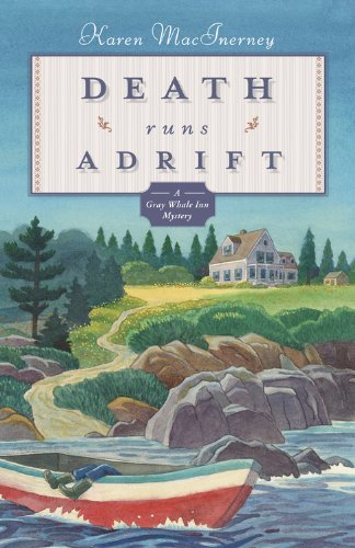 Death Runs Adrift (The Gray Whale Inn Mysteries Book 6)