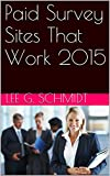 Paid Survey Sites That Work 2015