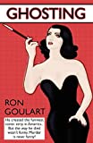 Ghosting, Ron Goulart, 1434440109
