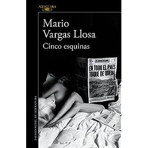Cinco esquinas de Mario Vargas Llosa | Letras y Latte