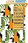 The Politics of Design in French Colo...