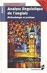 Analyselinguistiquedel'anglais : Méthodologieetpratique par Gardelle
