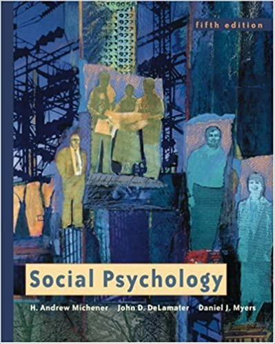 Téléchargement sécurisé ebook Social Psychology (with InfoTrac) (Available Titles CengageNOW) 0534583210 by H. Andrew Michener (French Edition) PDF