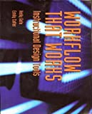 img - for Workflow That Works: Instructional Design Tools by Kelly Goto, Emily Cotler (2005) Paperback book / textbook / text book
