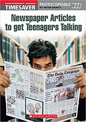 Book Newspaper Articles to Get Teenagers Talking (Timesaver) by Peter Dainty (2006-03-20)