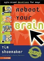 Reboot Your Brain: Byte-Sized Devotions for Boys (2:52 / Soul Gear)