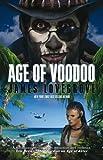 Age of Voodoo, James Lovegrove, 1781080860