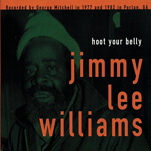 CD : Jimmy Lee Williams - Hoot Your Belly (CD)
