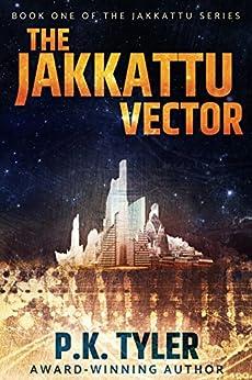 The Jakkattu Vector by [Tyler, P.K.]