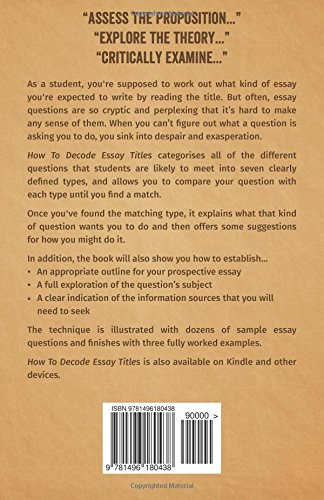 how to decode essay titles making sense of essay questions at  how to decode essay titles making sense of essay questions at university john richard henderson 9781496180438 com books