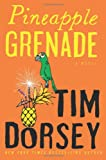Pineapple Grenade, Tim Dorsey, 0061876909