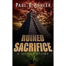 Ruined Sacrifice