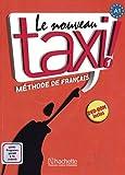 Le nouveau taxi! 1 - Internationale Ausgabe: Le nouveau taxi !: Band 1 (Internationale Ausgabe).Méthode de Français/Livre de l'élève + DVD-ROM