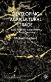 Developing Agricultural Trade, Mike Hubbard, 0333736192