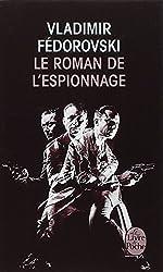 Le Roman de L Espionnage (French Edition)