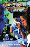 How to Excel in Science Competitions, Melanie Jacobs Krieger, 0766012921