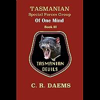Tasmanian SFG: Book III, Of One Mind