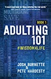 Adulting 101: #Wisdom4Life (Hardcover) – A
