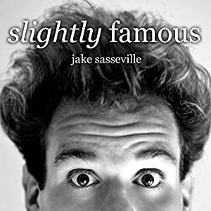 Slightly Famous Audiobook