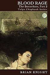 Blood Rage: Tulpa Chapbook Series (Berserkers 2)