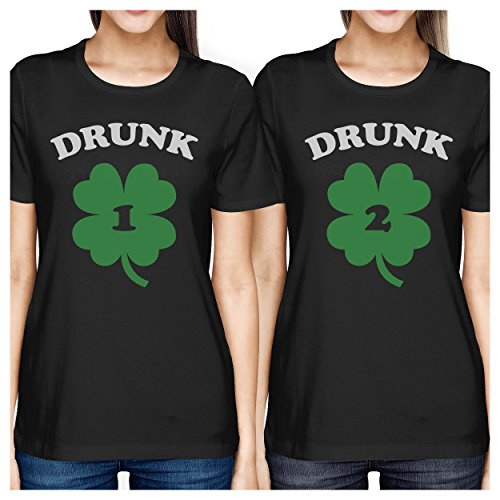 365 Printing Drunk1 Drunk2 Women Black Funny BFF Marching Shirts St Patricks Day