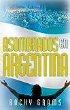 Asombrados en Argentina, Rocky Grams, 1599791137