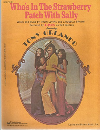 Sheet Music 1973 Who's In The Strawberry Patch with Sally Dawn and Orland - Stores In Orland