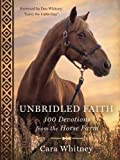 #10: Unbridled Faith: 100 Devotions from the Horse Farm