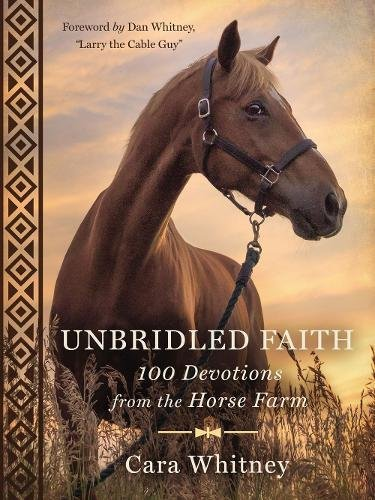 Unbridled Faith: 100 Devotions from the Horse Farm cover