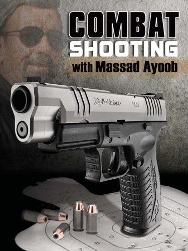 Combat Shooting with Massad Ayoob cover