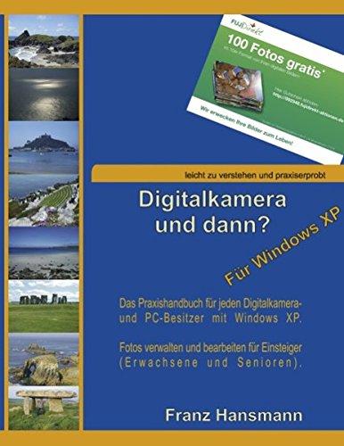 digitalkamera-und-dann-fr-windows-xp-verwalten-und-nachbearbeiten-ihrer-digitalkamerabilder-unter-windows-xp