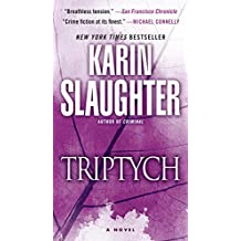 Triptych: A Novel (Will Trent series)