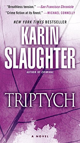 Triptych: A Novel (Will Trent series Book 1) ()