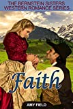 Faith: A Historical Western Romance (A Merry Mail Order Bride  Romance Series Book 2)