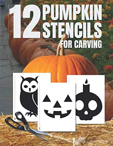 Pumpkin Stencils for Carving: Pumpkin Cutouts Stencil Book with 12 Designs, Template, Shapes to Cut, Tape, Trace, and Carve, Halloween Party Decorations (Halloween