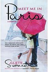 Meet Me in Paris: A Memoir Paperback