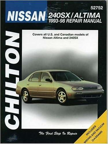 nissan 240sx altima 1993 98 chilton s total car care repair rh amazon com 1994 Nissan 240SX 1996 Nissan 240SX
