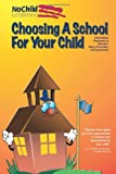 Choosing a School for Your Child, United States. Education, 1482022613