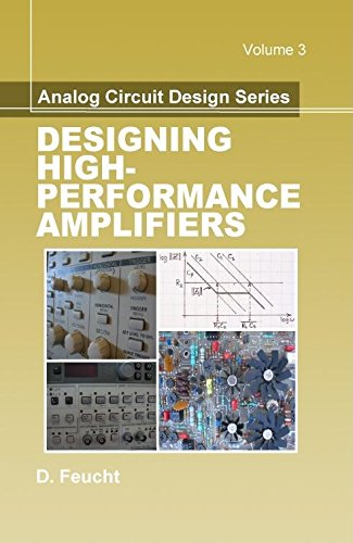Download DEFAULT_SET: Analog Circuit Design: Designing High-Performance Amplifiers (Materials, Circuits and Devices) ebook