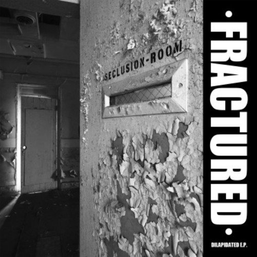 Vinilo : Fractured - Delapidated (7 Inch Single)