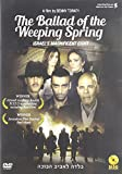 Ballad of the Weeping Spring