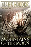 Expedition to the Mountains of the Moon (A Burton & Swinburne Adventure)