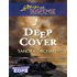 Deep Cover (Undercover Cops Book 1)