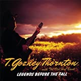 Legends Before the Fall by T. Gozney Thornton