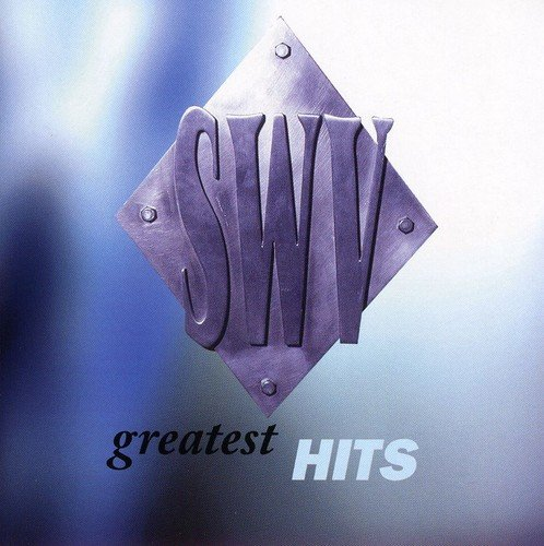 SWV - Greatest Hits